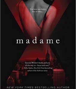 Madame X (Madame X #1) by Jasinda Wilder