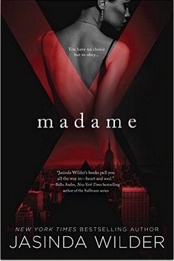 Madame X (Madame X #1) by Jasinda Wilder