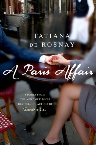 A Paris Affair by Tatiana de Rosnay