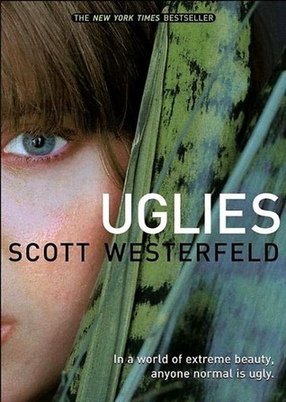 Uglies (Uglies #1) by Scott Westerfeld