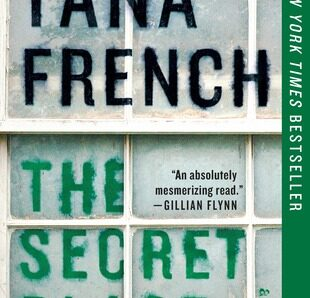 The Secret Place (Dublin Murder Squad #5) by Tana French