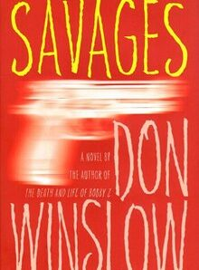 Savages (Savages #2) by Don Winslow