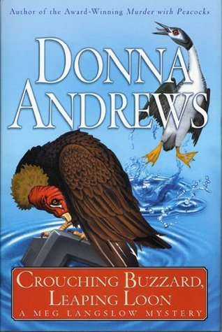Crouching Buzzard, Leaping Loon (Meg Langslow, Book #4)  by Donna Andrews